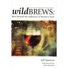 Wild Brews: Beer Beyond the Influence of Brewer's Yeast
