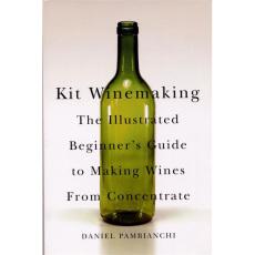 Kit Winemaking, by Daniel Pambianchi